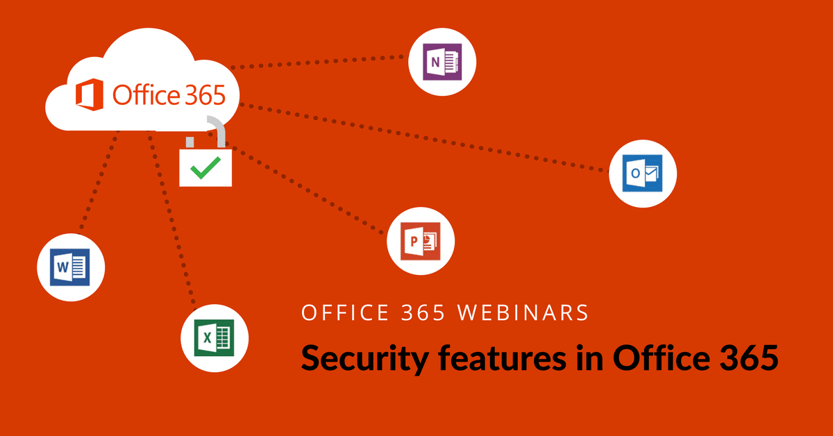 Office 365 Webinars - Security features in Office 365 Avaelgo Florin Loghiade
