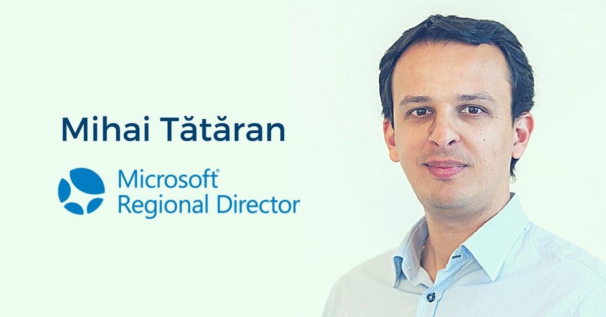 Mihai Tataran Microsoft Regional Director