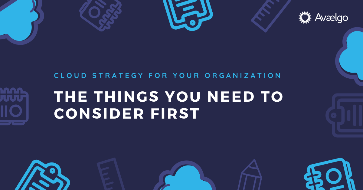 Cloud Strategy for Your Organisation_ The Things You Need to Consider First