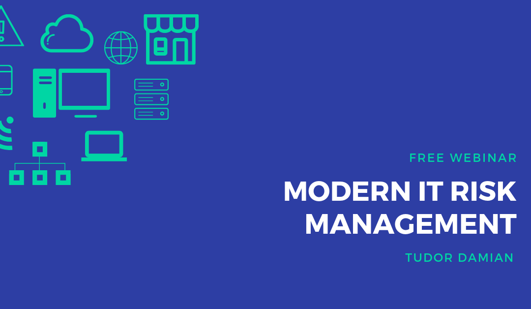 Webinar: Modern IT Risk Management