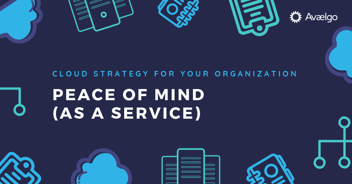 Cloud Strategy for Your Organisation_ Cloud Strategy for Your Organization_ Peace of Mind (as a Service)